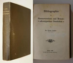 Bibliographie der Hannoverschen und Braunschweigischen Geschichte.