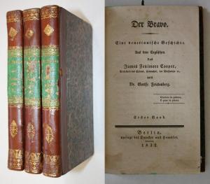 Der Bravo. Eine venetianische Geschichte. Aus dem Englischen von Dr. Gottfried Friedberg. 3 Bände