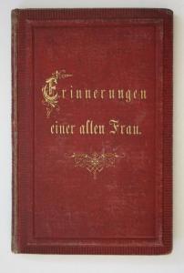 Erinnerungen einer alten Frau. Erste Ausgabe.