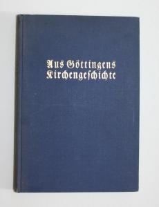 Aus Göttingens Kirchengeschichte.