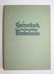Heimatbuch des bremischen Werderlandes.