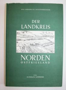 Der Landkreis Norden Ostfriesland. Die Landkreise in Niedersachsen. Reihe D Band 5.
