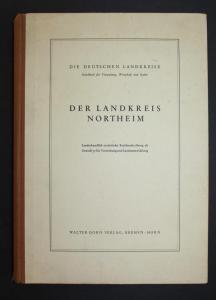 Der Landkreis Northeim. Die Deutschen Landkreise. Handbuch für Verwaltung, Wirtschaft und Kultur.