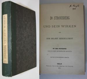 Dr. Strousberg und sein Wirken: Von ihm selbst geschildert.