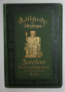 Festschrift zur 50jährigen Jubelfeier des Provinzial-Landwirtschafts-Vereines zu Bremervörde. Zweiter Band.