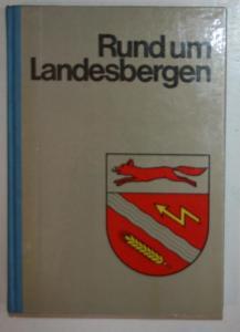 Rund um Landesbergen. Geschichtsbilder zwischen Meerbach und Weser.