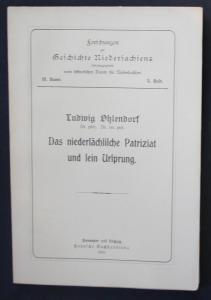Das niedersächsische Patriziat und sein Ursprung.
