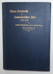 Meine Erlebnisse zu hannoverscher Zeit 1839-1866.