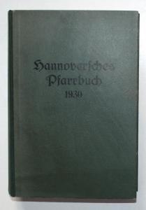 Hannoversches Pfarrbuch. Kurze Beschreibung der Pfarrstellen der evangelisch-lutherischen Landeskirche Hannove