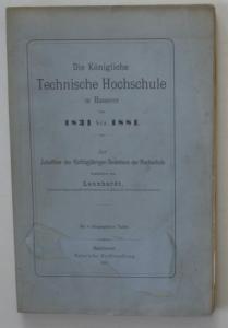 Die Königliche Technische Hochschule zu Hannover von 1931 bis 1881. Zur Jubelfeier des fünfzigjährigen Bestehe