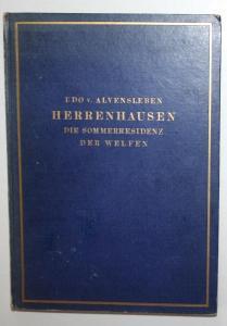 Herrenhausen. Die Sommerresidenz der Welfen.
