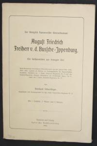 Der Königlich Hannoversche Generalleutnant August Friedrich Freiherr V.D. Bussche-Ippenburg. Ein Soldatenleben