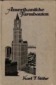 Amerikanische Turmbauten