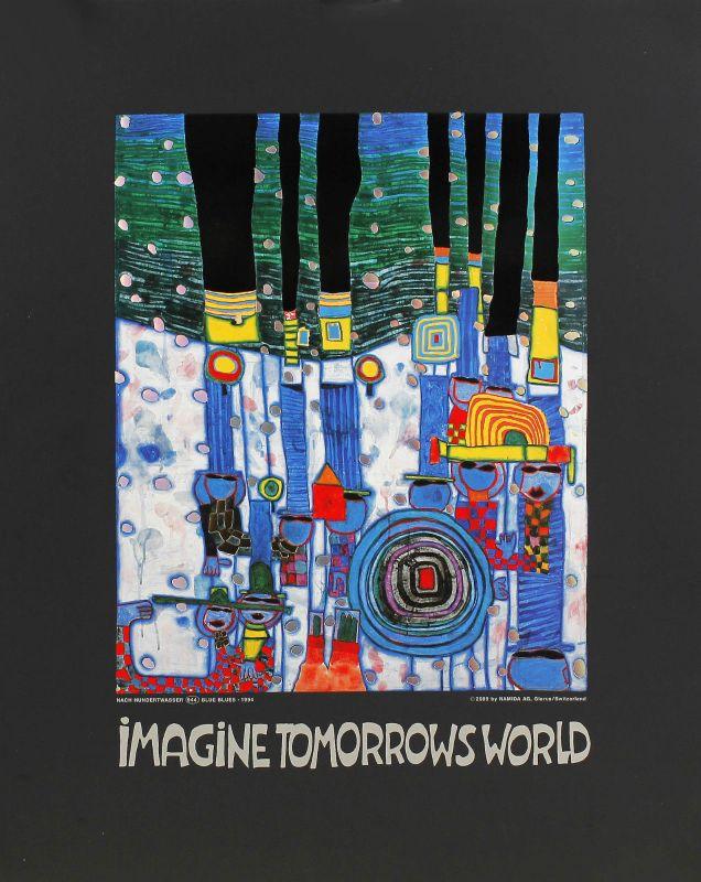 Friedensreich Hundertwasser Imagine Tomorrows World Druck Wien 2009 99863038