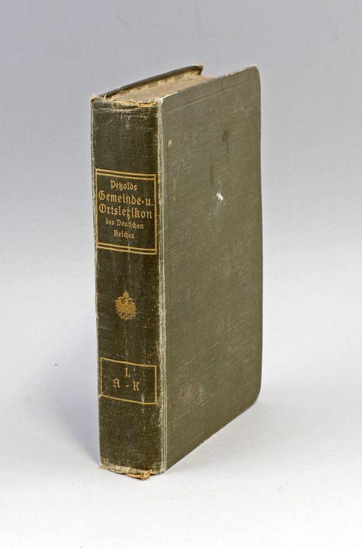Petzolds Gemeinde- und Ortslexikon des Deutschen Reiches 1911 A-K 99855025