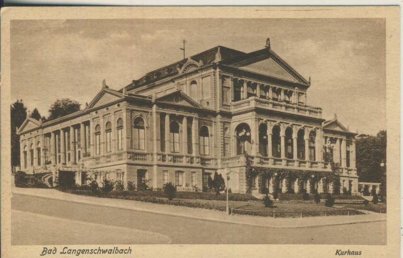 Bad Langenschwalbach v. 1925 Das Kurhaus (AK697)