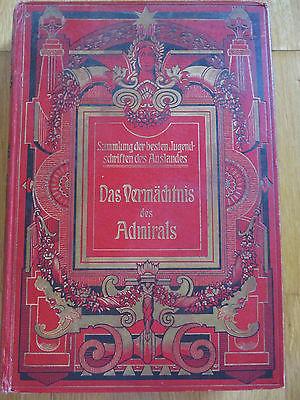 G. de Beauregard, Das Vermächtnis des Admirals, ca. 1900, Gute Erhaltung
