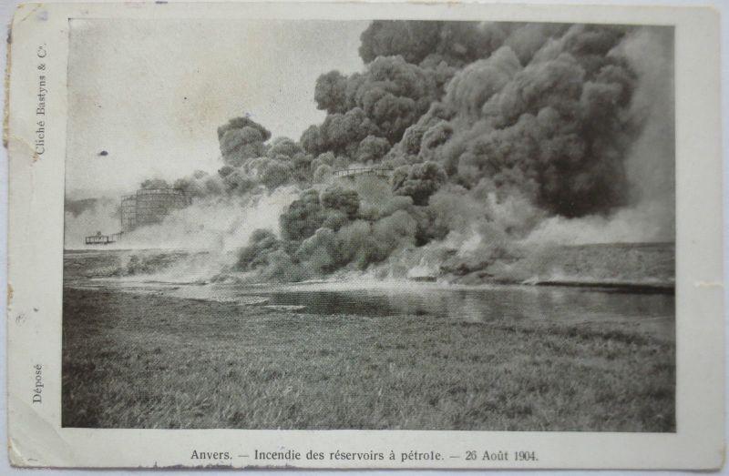 Öl, Erdöl, Ölförderung, Oil, Brennender Tank bei Anvers 1904 (19734)