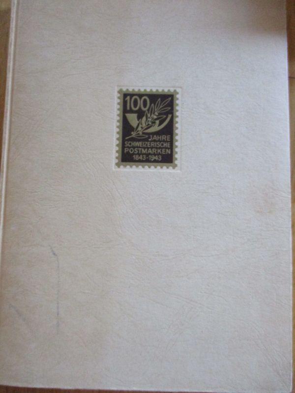 Schweiz, 100 Jahre schweizerische Postmarken 1843-1943