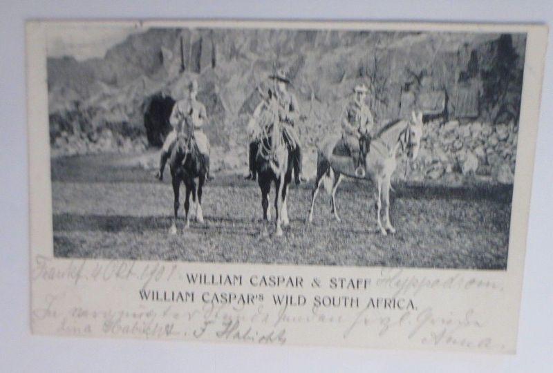 Zirkus, William Casper & Staff, Wild South Afrika, Western,  1901  ♥ (69320)