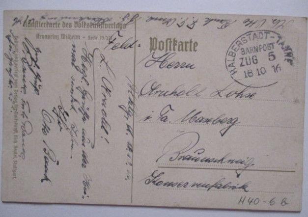 D.Reich, Bahnpost Halberstadt Tanne Zug 5 AK Kronprinz Wilhelm 1916 (43982)