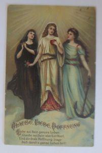Religion, Glaube, Hoffnung, Liebe, Anker, Spruch,   1907, Prägekarte  ♥  (48790)