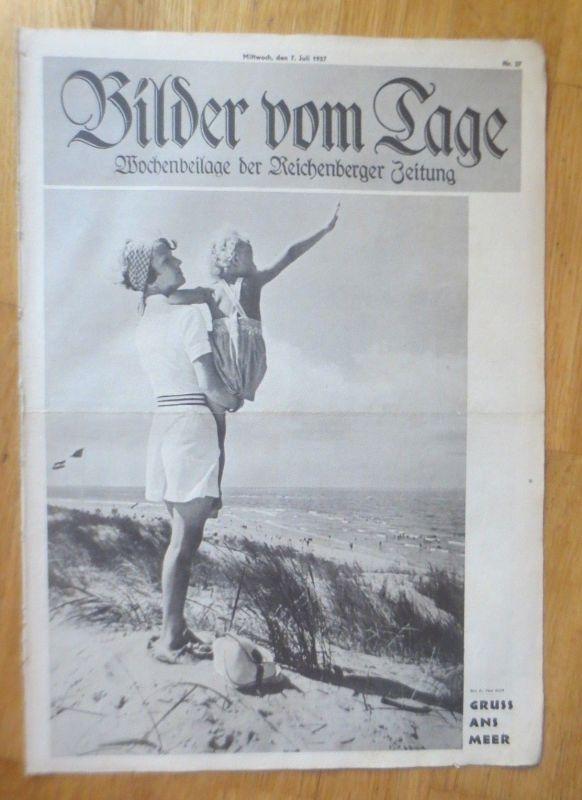 Bilder vom Tage, Wochenbeilage der Reichenberger Zeitung 1937, Nr.27 ♥
