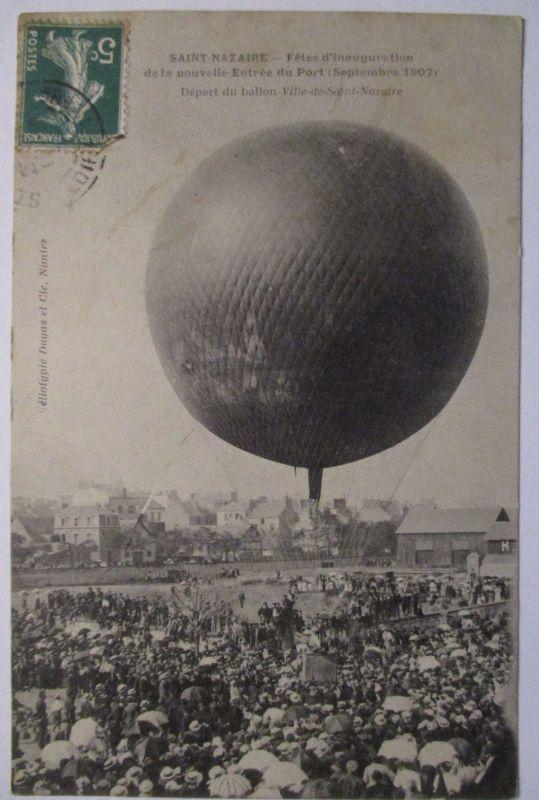 Frankreich St.Nazaire Fetes de Inauguration 1907 Depart du ballon (27396) 0