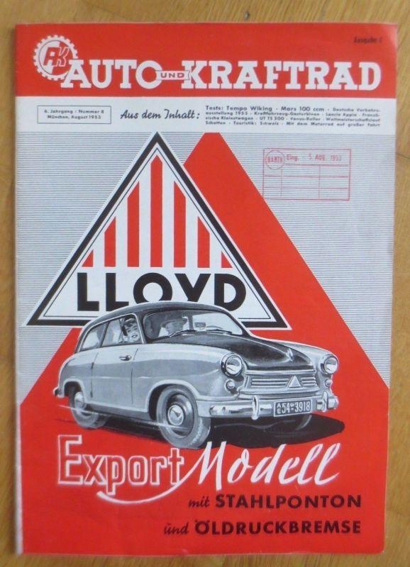 Magazine Auto Kraftrad   Lloyd,  6.Jahrgang/ Nummer 8,  1953  ♥