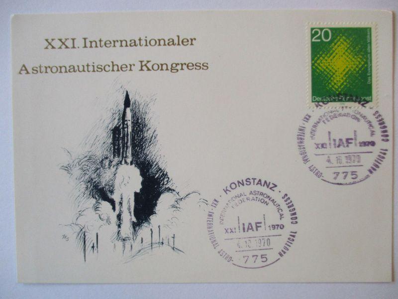 Raumfahrt Astronautischer Kongress Konstanz 1970, Sonderkarte (35485)
