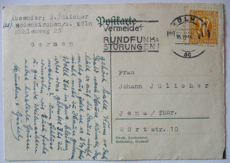 Bizone, Bedarfskarte 1945 aus Köln Rodenkirchen nach Jena, Interessanter Text