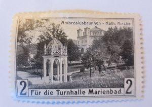 Vignetten, Ambrosiusbrunnen-Kath. Kirche, Für Turnhalle Marienbad 1910 ♥ (70494