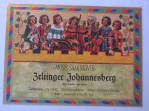 Weinetikett,Mosel-Saar-Ruwer, Zeltinger Johannesberg, Steinheim am Main ♥(67852)