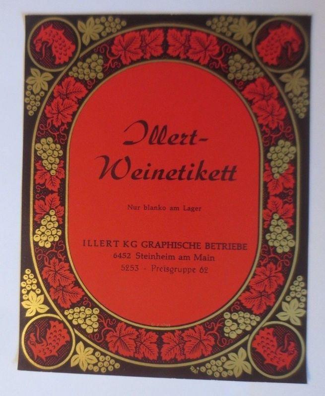 Illert-Weinetikett,  Muster, KG Graphische Betriebe, Steinheim am Main ♥ (67841)