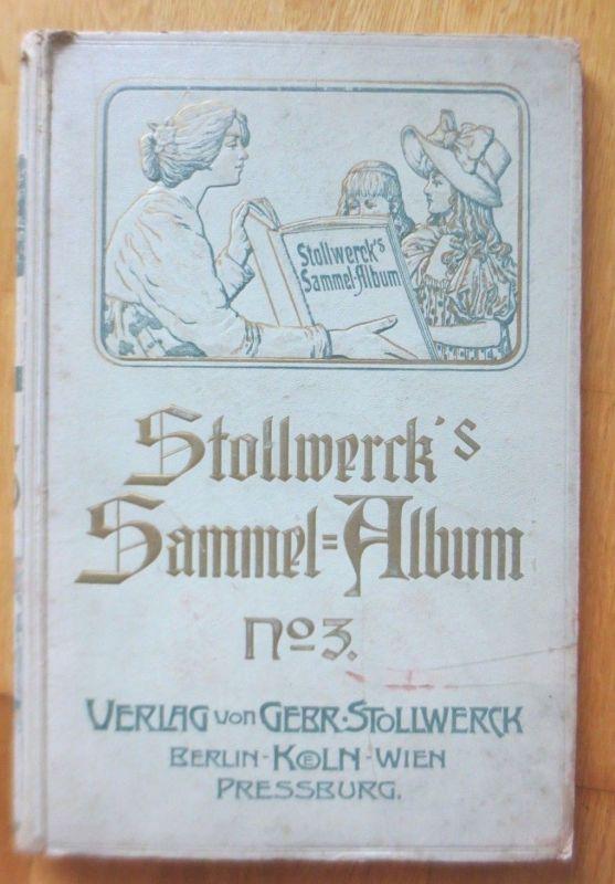 Stollwerck Sammel-Album Nr.3,  ( Leer)  ♥