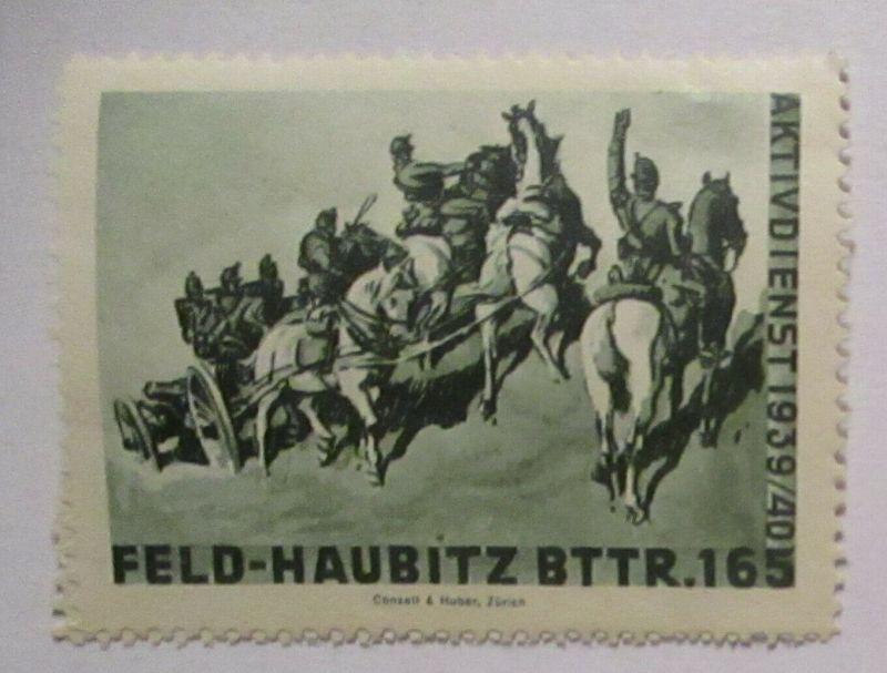 Schweiz Soldatenmarke Feld-Haubitz Batterie 165 Aktivdienst 1939/40 (53224)