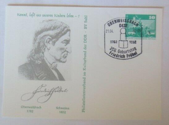 DDR Privatganzsache 200. Geburtstag Friedrich Fröbel 1982  SST♥ (72573)