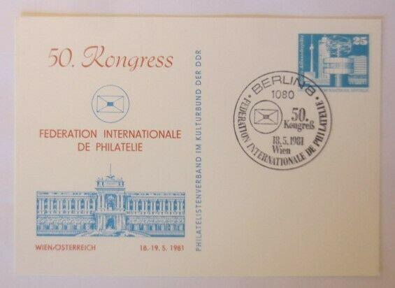 DDR Privatganzsache 50. Kongress Philatelie 1981 Wien Österreich SST  ♥ (72561)