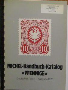 Michel Handbuch Pfennige Deutsches Reich Ausgabe 1875