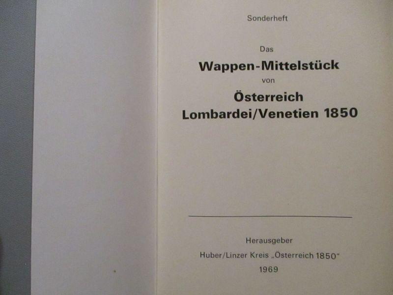 Sonderheft Huber 1969 Österreich Wappen Mittelstück Lombardei/Venetien 1850