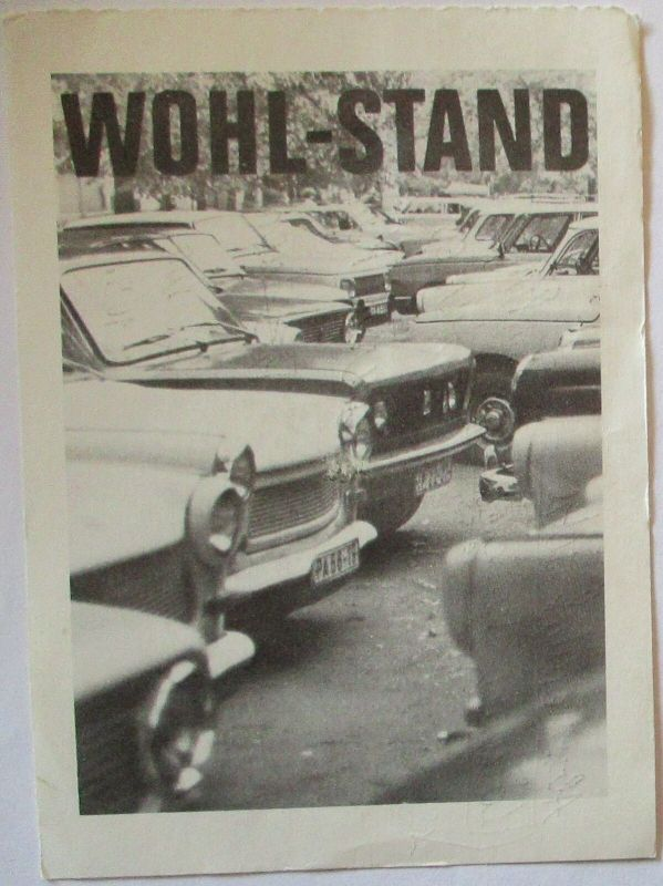Auto DDR Wartburg und Trabant Trabbi, Wohlstand (22478)