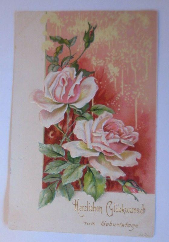 Geburtstag, Rosen,  1902, Prägekarte  ♥  (64977)