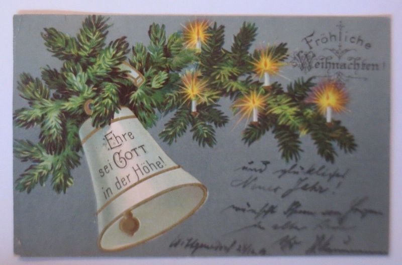 Weihnachten, Glocke, Kerzen, Ehre sei Gott in der Höhe, 1903, Prägekarte♥(36234)