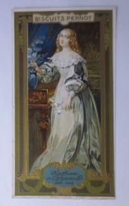 Kaufmannsbilder, Biscuits Pernot,    Duchesse de Longueville  1900 ♥