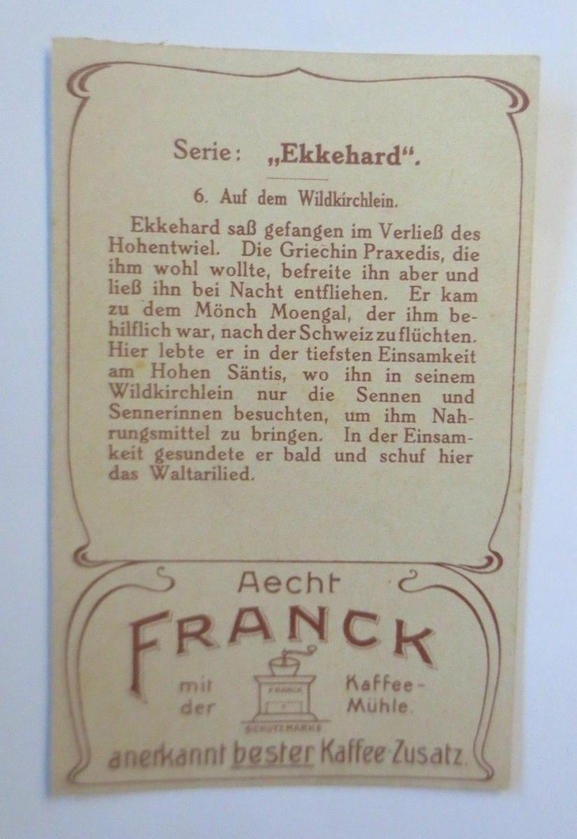 Kaufmannsbilder,  Aecht Franck Kaffee, Serie Ekkehard,  Nr.6   ♥ 1