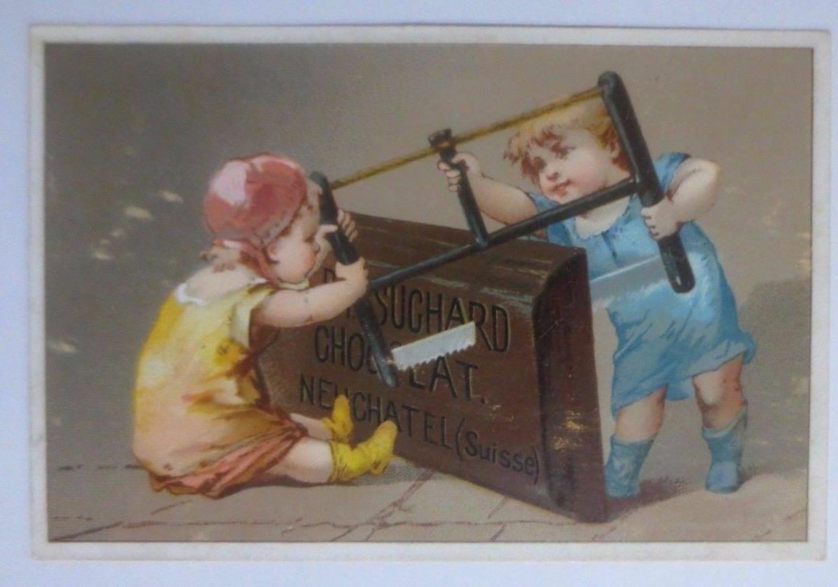 Kaufmannsbilder, Chocolat Ph. Suchard, Kinder Säge  1910 ♥ 0