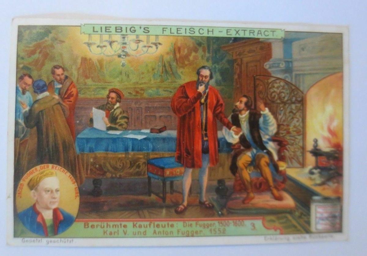 Liebig, Berühmte Kaufleute, Karl V. und Anton Fugger, Bild 3 ♥ 0