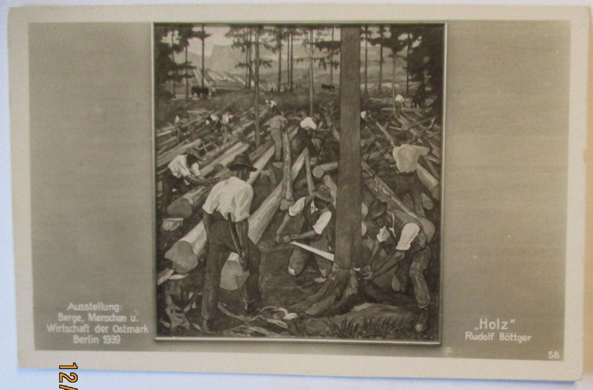Holz, Ausstellung Berge Menschen Wirtschaft Berlin 1939 (49162) 0