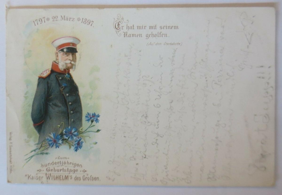 Kaiser Wilhelm des Großen  zum 100 Jährigen Geburtstage  1897 ♥ (7718) 0