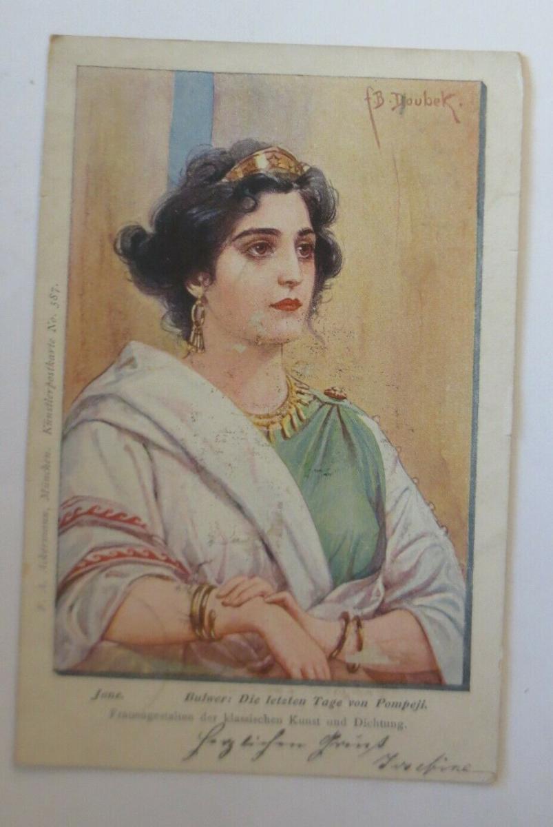 Künstlerkarte, Bulwer, Die letzten Tage von Pompeji 1900, F.B. Daubek ♥ (25504) 0